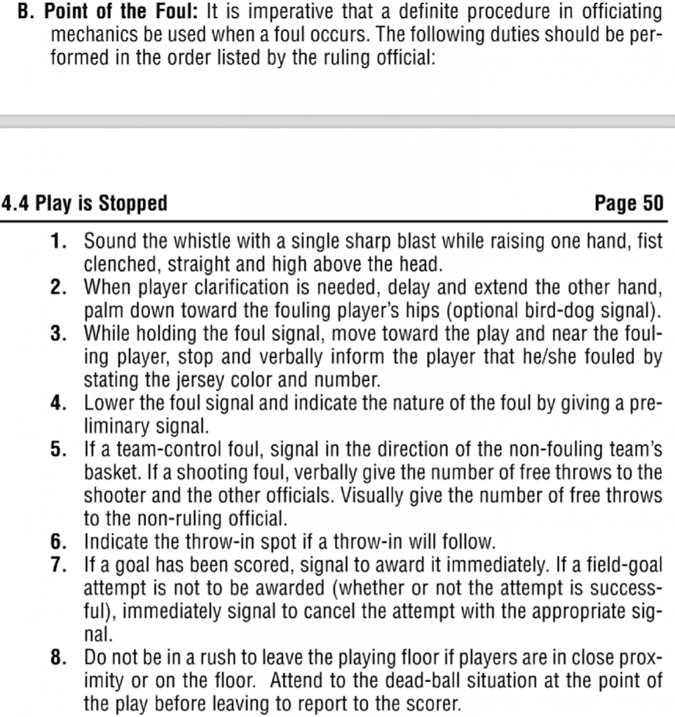 Basketball referee procedure at the spot of the foul