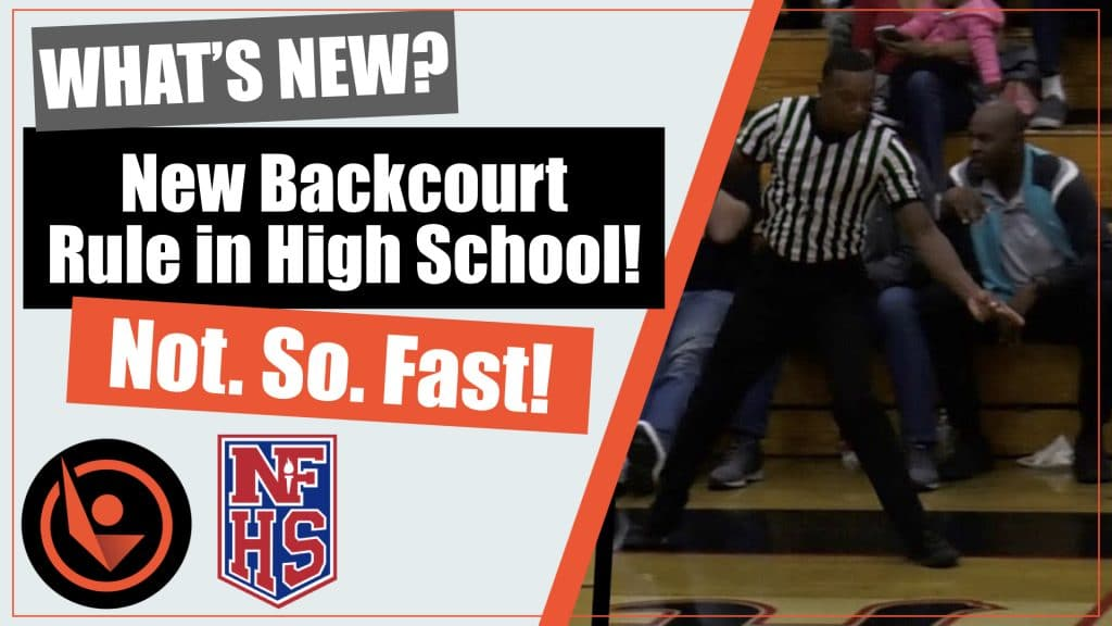 new backcourt rules for high school