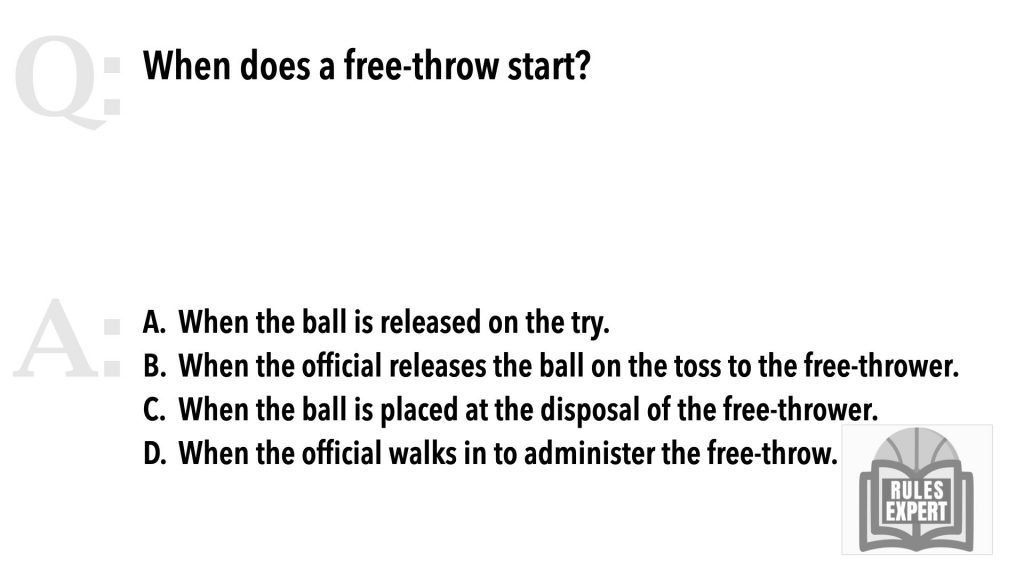 When does a free throw start?