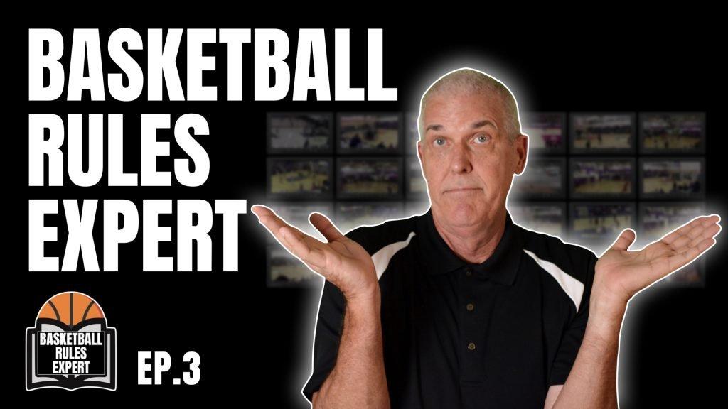 basketball rules expert episode 3