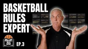 basketball rules expert episode 3