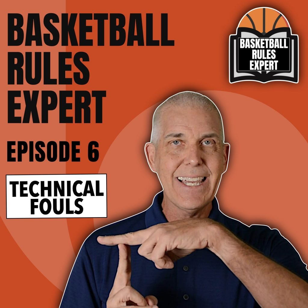 Basketball Rules Expert Podcast - Ep 006