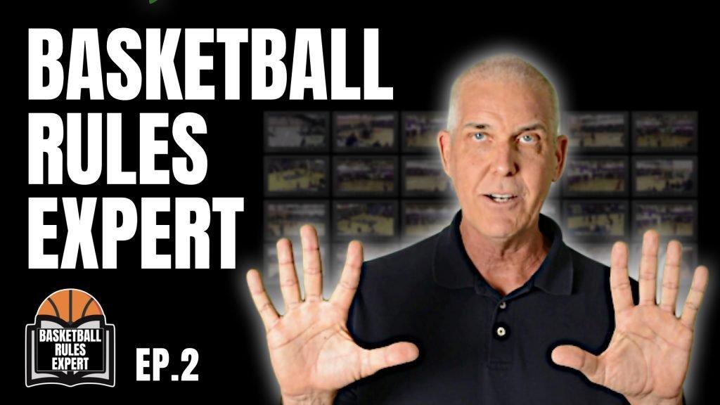 basketball rules expert ep 2