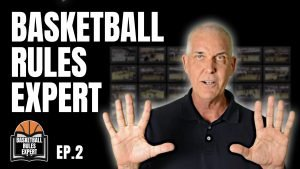 basketball rules expert ep 2