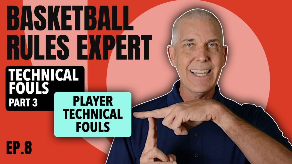 Episode 8 Player Technical Foul National Federation of High School Basketball Rules