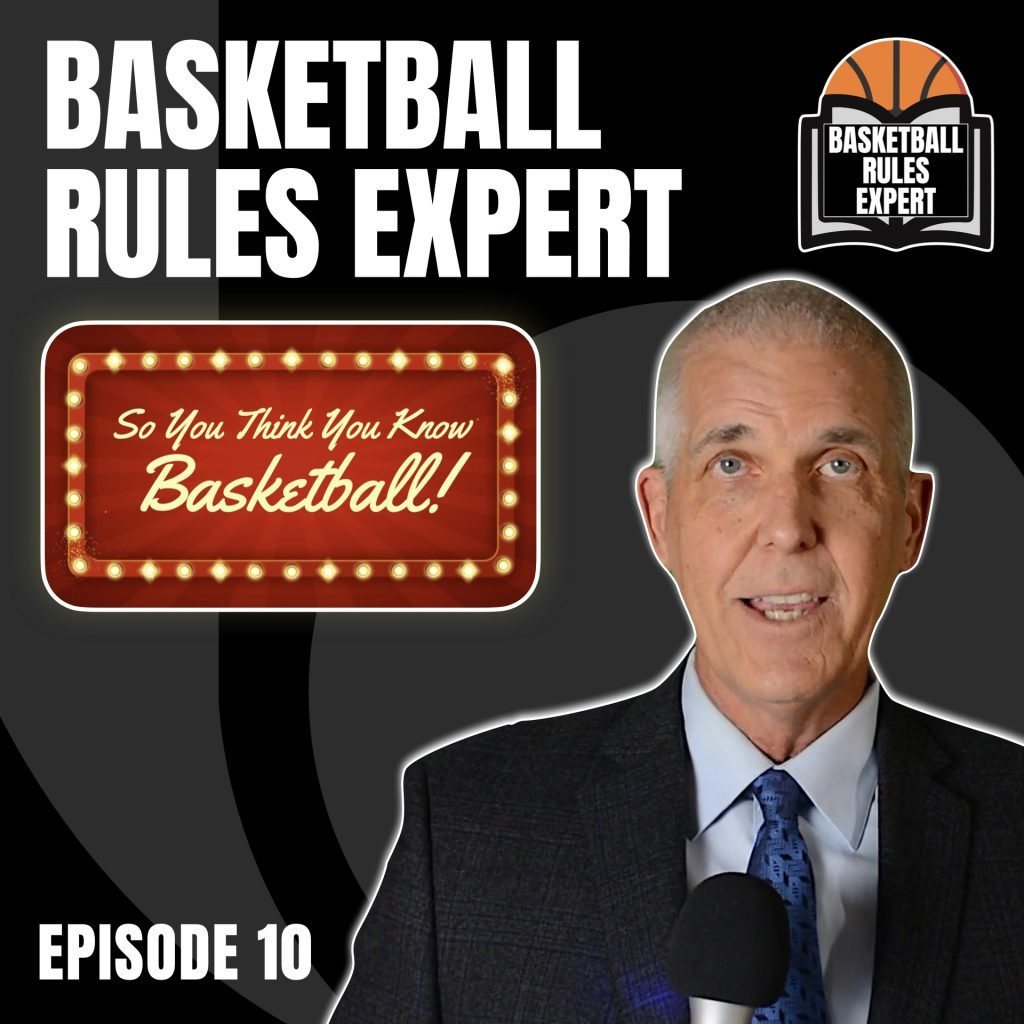 Basketball Rules Expert Podcast So You Think You Know Basketball