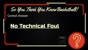 No Technical Foul A Better Official