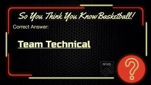 Team Technical Foul National Federation of High School Basketball Rules