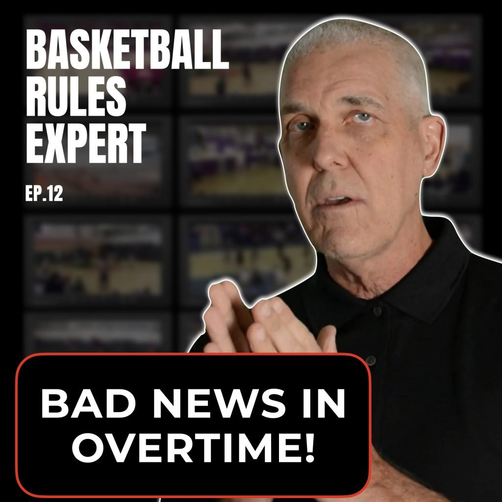 bad news in overtime. basketball rules questions