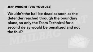 Q7 - Dead Ball First on Throw-in?