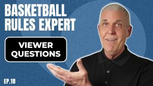 Youtube Thumbnail Image for Episode 18 of the Basketball Rules Expert Youtube show